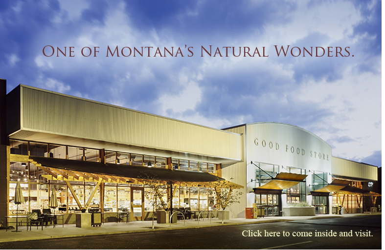 The Good Food Store Missoula, Montana Natural and Bulk Organic Foods